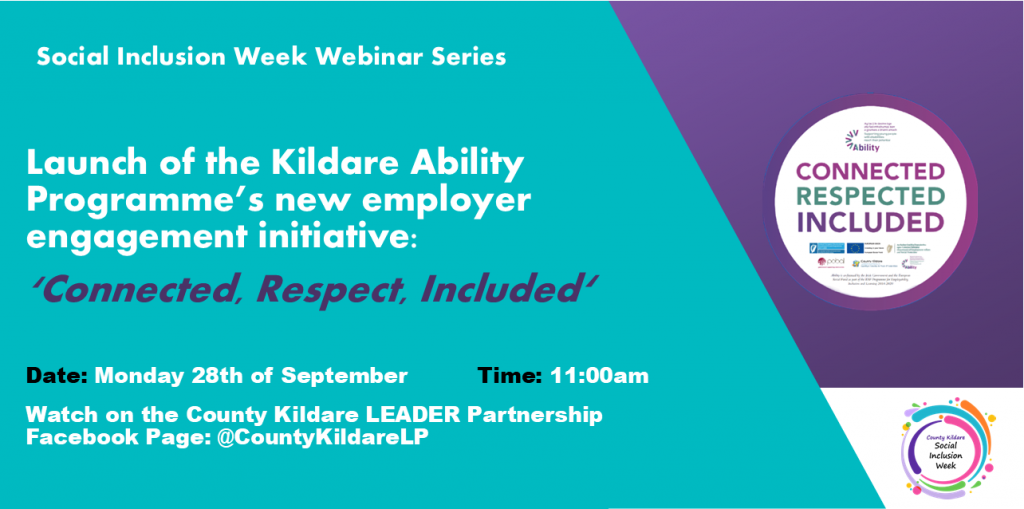 Kildare Ability Programme Launch Poster. Monday the 28th of September at 11:00 on the County Kildare LEADER Partnership Facebook page